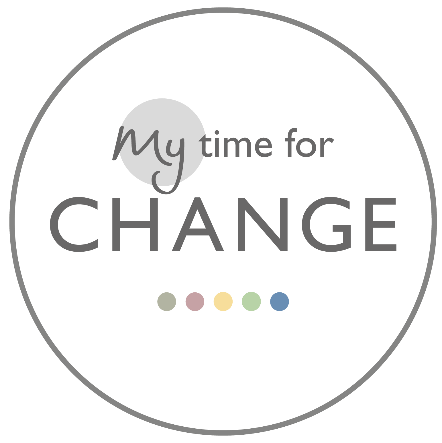 My Time For Change